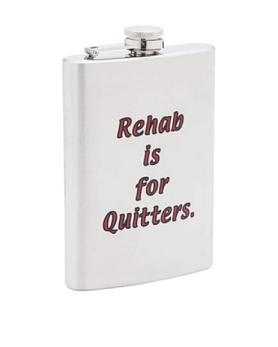 Rehab is for Quitters Stainless Steel Flask
