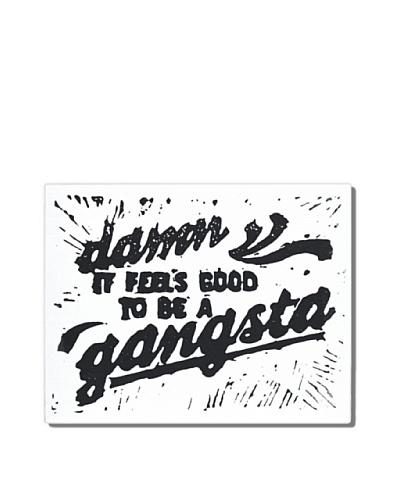 Gangsta, 8 x 10