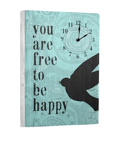 You Are Free To Be Happy Reclaimed Wood Clock