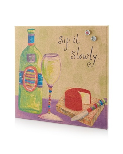 """Lori Seibert """"Sip it Slowly"""" Giclee on Cork Board"""