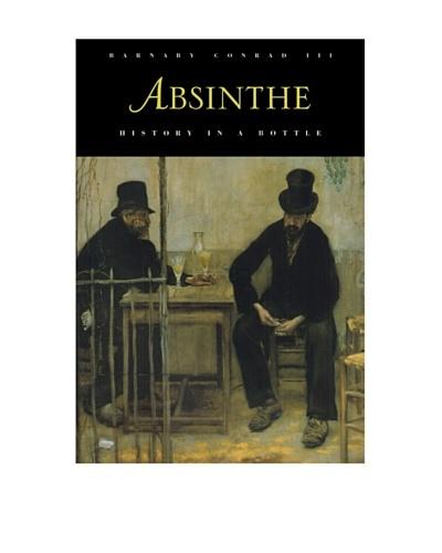 Absinthe: History in a Bottle