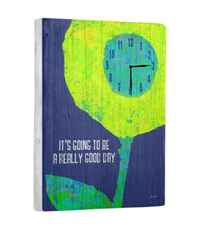 It's Going To Be A Really Good Day Reclaimed Wood Clock