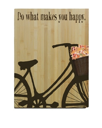 Artehouse Do What Makes You Happy Sign, 20 x 14