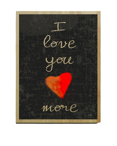 Artehouse I Love You More Bamboo Wood Sign