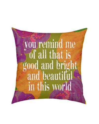 Artehouse You Remind Me Pillow