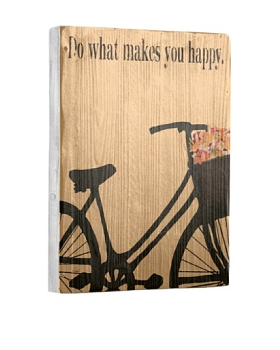 Artehouse Do What Makes You Happy Reclaimed Wood Sign