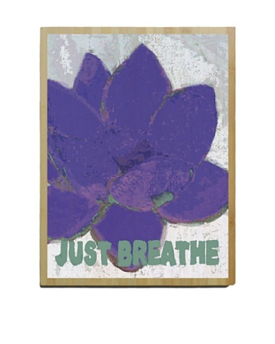 Artehouse Just Breathe Bamboo Wood Sign
