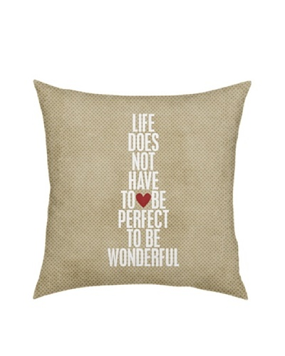 Artehouse Life Does Not Have To Be Perfect Pillow