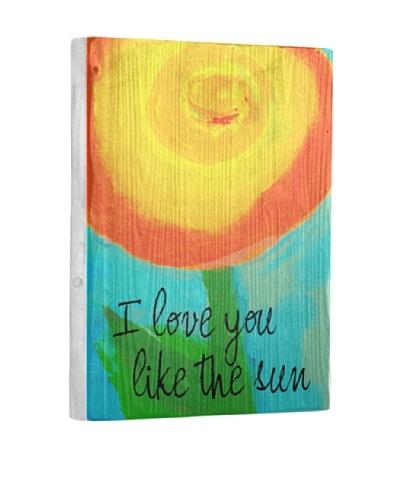 Lisa Weedn I Love You Like The Sun Reclaimed Finished Wood Portrait
