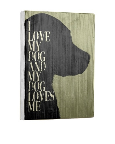 Artehouse I Love My Dog Reclaimed Wood Sign