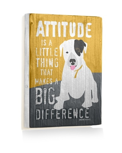 Ursula Dodge Attitude Makes A Big Difference Reclaimed Wood Sign