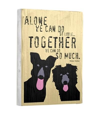 Ursula Dodge Together Reclaimed Wood Sign