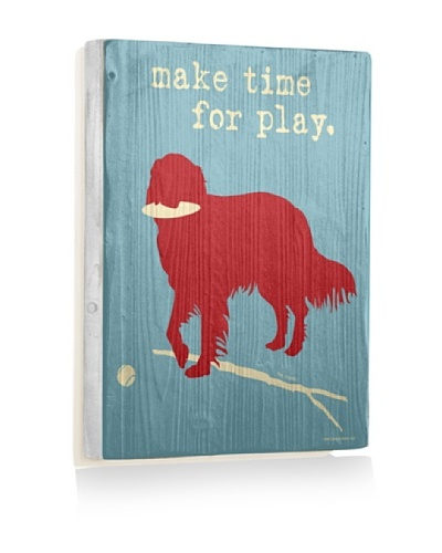Ursula Dodge Make Time for Play Reclaimed Wood Sign