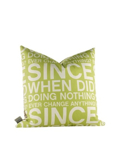 Inhabit Since When Pillow, Lime,As You See