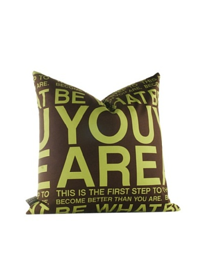 Inhabit You Are Pillow, Lime & Chocolate