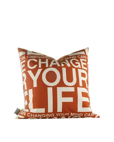 Inhabit Change Your Life Pillow, RustAs You See