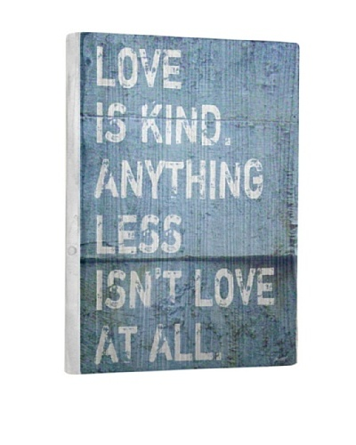 Lisa Weedn Love Is Kind Reclaimed Finished Wood Portrait
