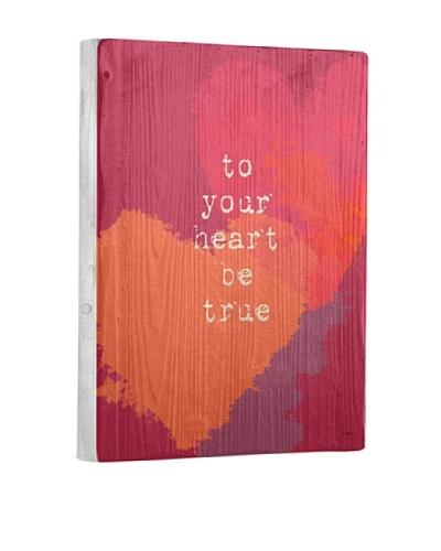 Lisa Weedn To Your Heart Be True Reclaimed Finished Wood Portrait