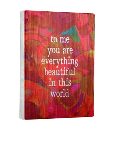 Lisa Weedn To Me You Are Everything Reclaimed Finished Wood Portrait