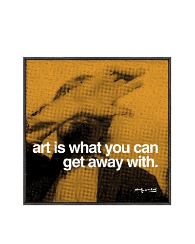 Andy Warhol Art Is What You Can Get Away with Framed Print by Andy Warhol