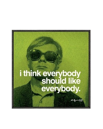 Andy Warhol I Think Everybody Should Like Everybody Framed Print by Andy Warhol