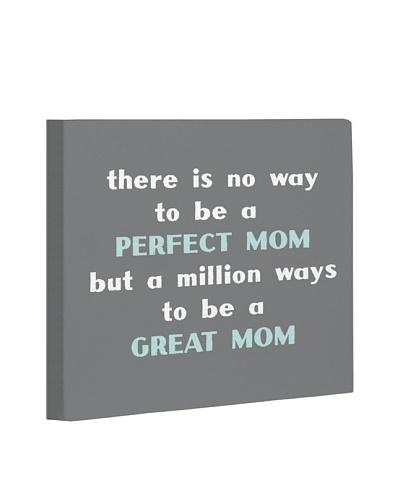 One Bella Casa Perfect Mom/Great Mom Canvas