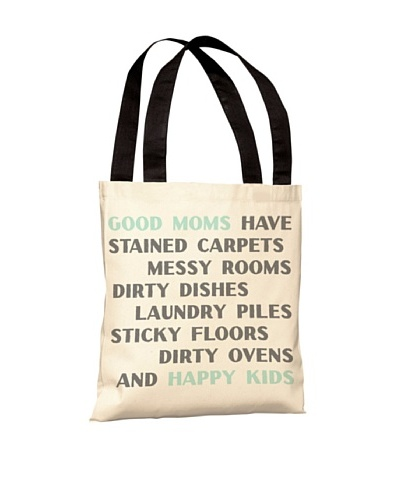 One Bella Casa Good Moms, Happy Kids Tote