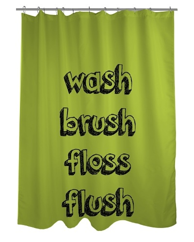 One Bella Casa Wash, Floss, Brush, Flush Shower CurtainAs You See