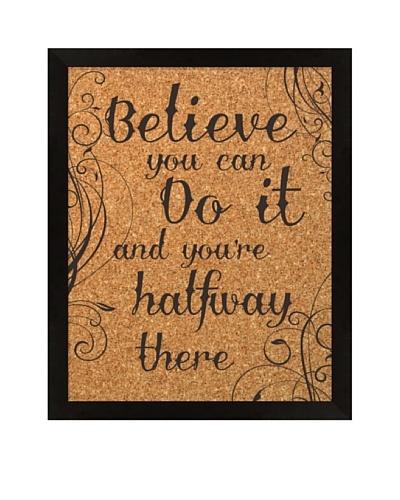 Believe Corkboard