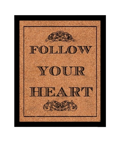"""Follow Your Heart"" Corkboard"