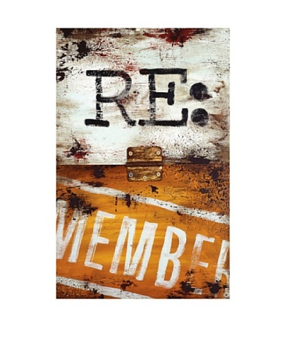 """Rodney White Note to Self- Re: Member, 28"""" x 18"""""""